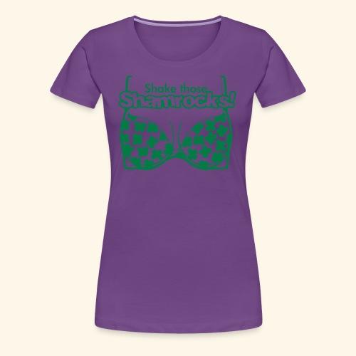 Shake those Shamrocks Shirt for women - Women's Premium T-Shirt