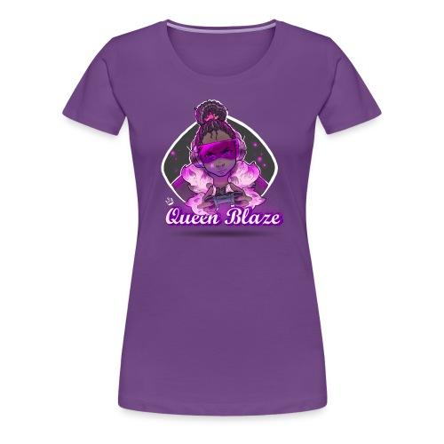 Queen Blaze - Women's Premium T-Shirt