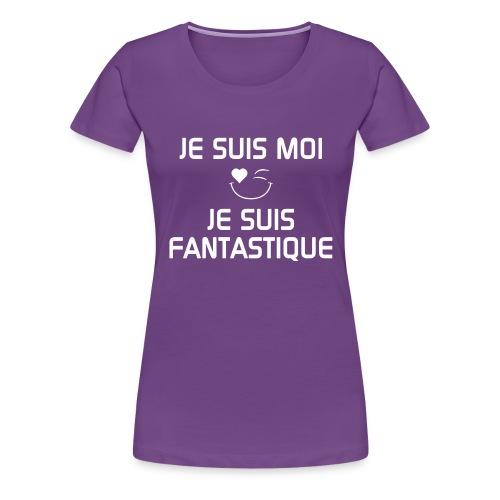 JeSuisMoiJeSuisFantastiqu - Women's Premium T-Shirt