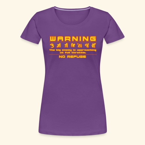 warning1 - Women's Premium T-Shirt