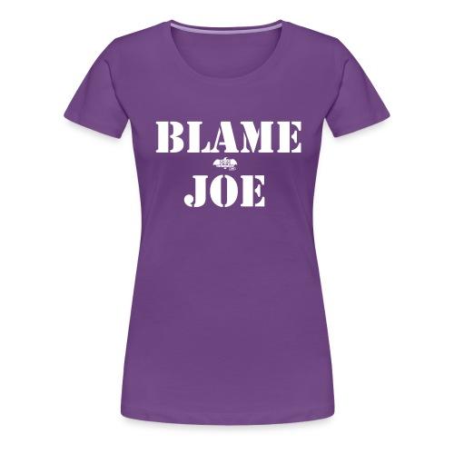 blame joe 1 png - Women's Premium T-Shirt