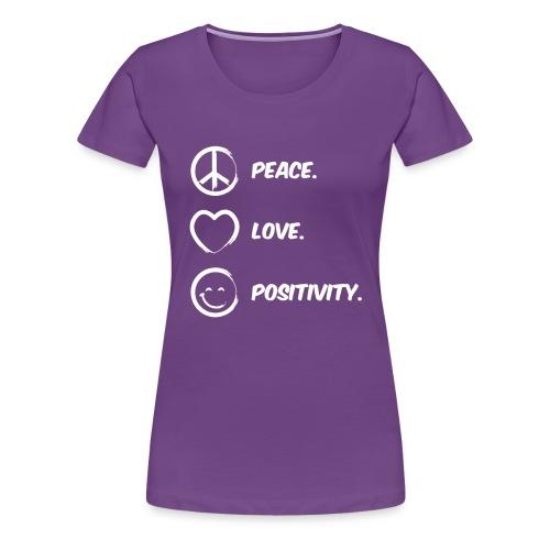 Peace, Love and Positivity Tee - Women's Premium T-Shirt
