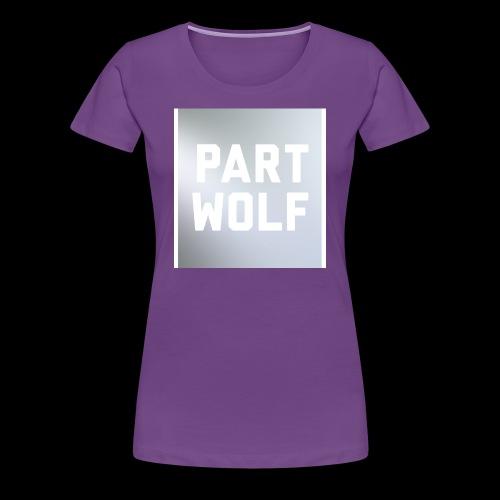 Part Wolf - Women's Premium T-Shirt