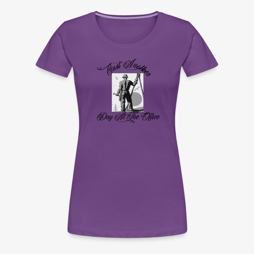 Just Another Day At the Office Ironworker - Women's Premium T-Shirt
