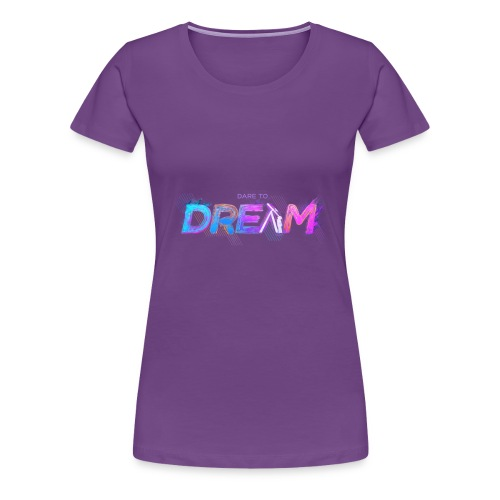 The Dream - Women's Premium T-Shirt