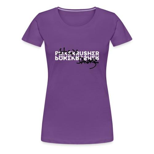 """""""POKEKRUSHER STAY SAVAGE"""" - Women's Premium T-Shirt"""