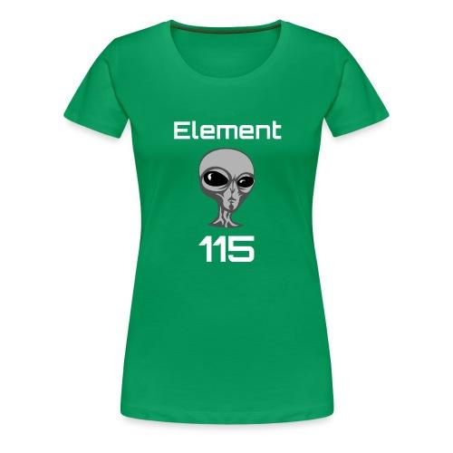 Element 115 Moscovium Alien Fuel - Women's Premium T-Shirt