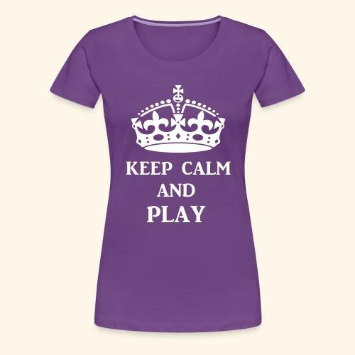 keepcalmplaywht - Women's Premium T-Shirt