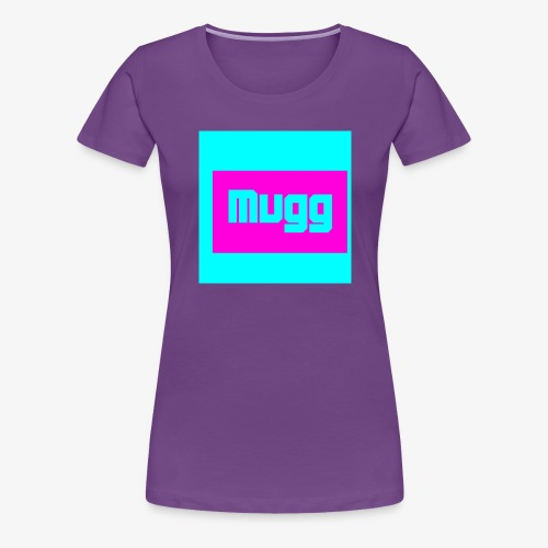 mugg - Women's Premium T-Shirt