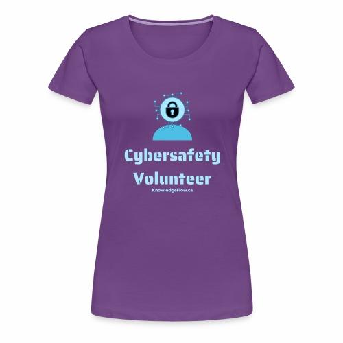 Cybersafety Volunteer - Women's Premium T-Shirt
