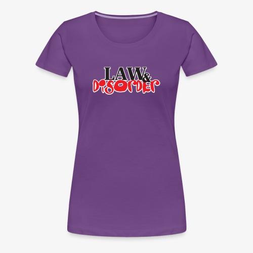 Law DISORDER Logo - Women's Premium T-Shirt