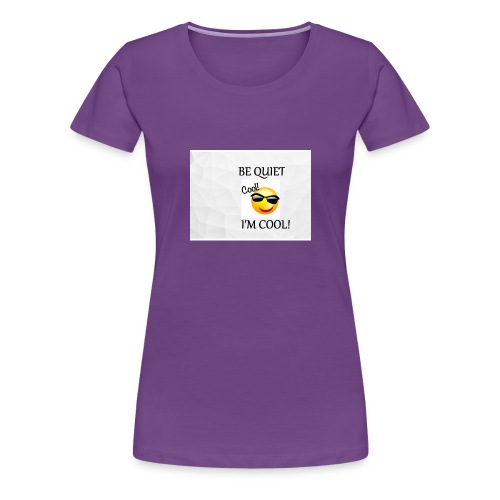 small be quiet - Women's Premium T-Shirt