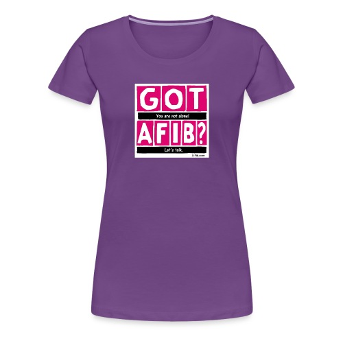 cutter got afib lets talk - Women's Premium T-Shirt