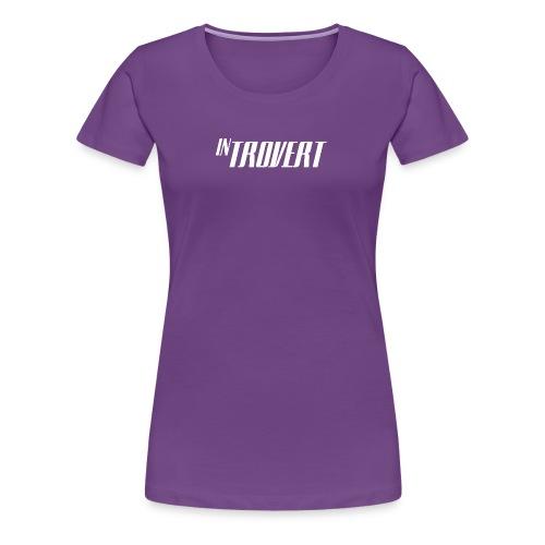 Introvert - Women's Premium T-Shirt