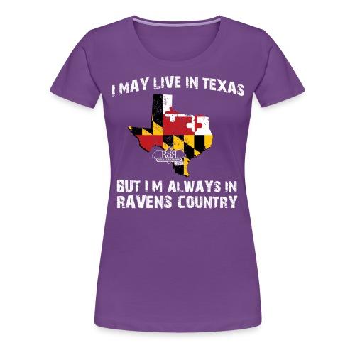 RavensCountryTee Texas 05 png - Women's Premium T-Shirt