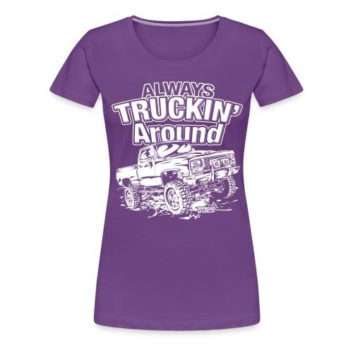 Truckin Around White - Women's Premium T-Shirt