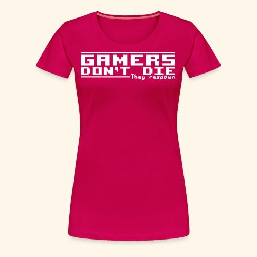 Gamers Respawn - Women's Premium T-Shirt