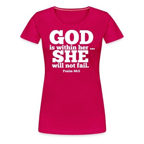 You will not FAIL! - Women's Premium T-Shirt