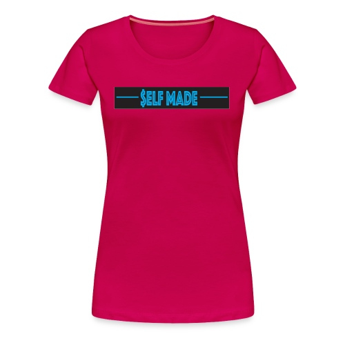 SELF MADE - Women's Premium T-Shirt