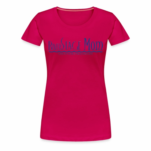 RSTAGE Mom - Women's Premium T-Shirt