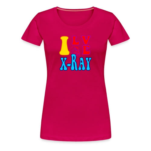 I Love X-Ray - Women's Premium T-Shirt