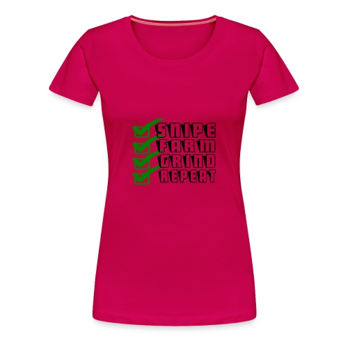 snipe farm grind repeat - Women's Premium T-Shirt