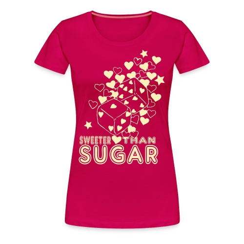 SWEETER THAN SUGAR - Women's Premium T-Shirt