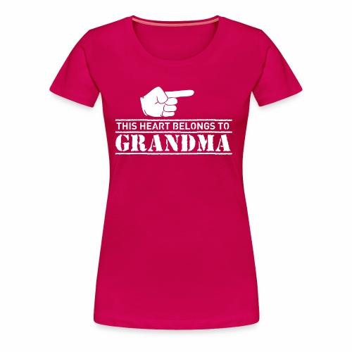This Heart belongs to Grandma - Women's Premium T-Shirt