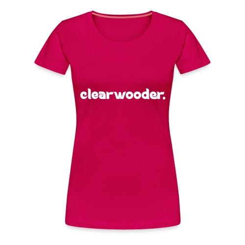 Clearwooder - Women's Premium T-Shirt