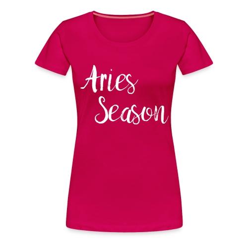 Aries Season Astrology Zodiac Horoscopes - Women's Premium T-Shirt