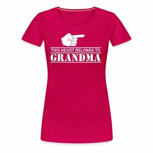 This Heart belongs to Grandma - Women's Premium T-Shirt