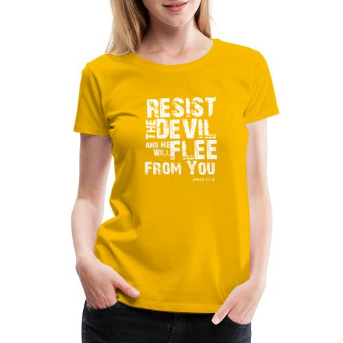 Resist the Devil - Women's Premium T-Shirt