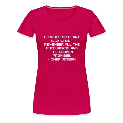 Chief Joseph Quote - Women's Premium T-Shirt