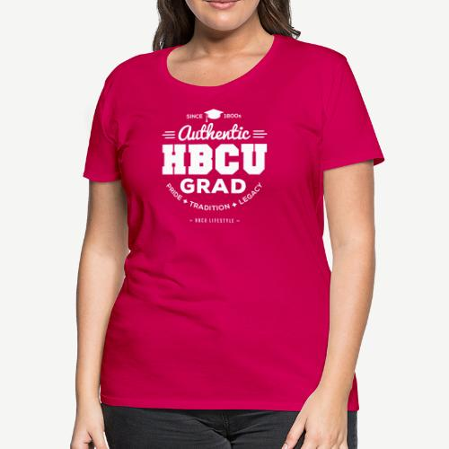 Authentic HBCU Grad - Women's Premium T-Shirt