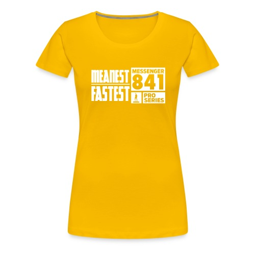 Messenger 841 Meanest and Fastest Crew Sweatshirt - Women's Premium T-Shirt