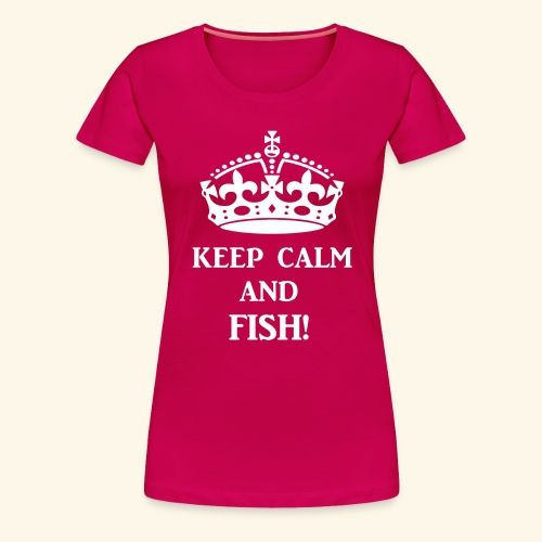 keep calm fish wht - Women's Premium T-Shirt