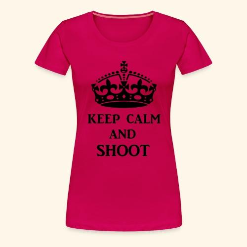 keep calm shoot - Women's Premium T-Shirt