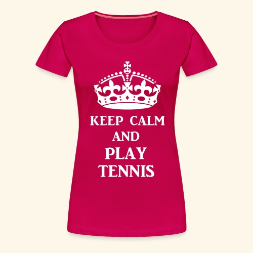 keep calm play tennis wht - Women's Premium T-Shirt