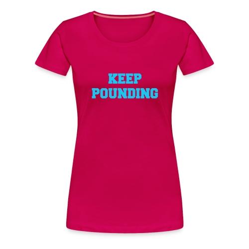 Keep Pounding Panthers UK - Women's Premium T-Shirt