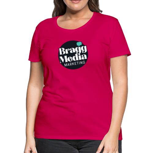 Bragg Media Marketing - Women's Premium T-Shirt