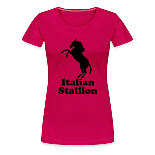 Italian Stallion - Women's Premium T-Shirt