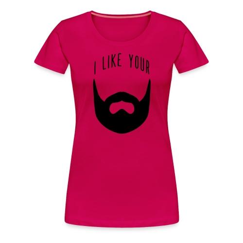 ilikeyour - Women's Premium T-Shirt
