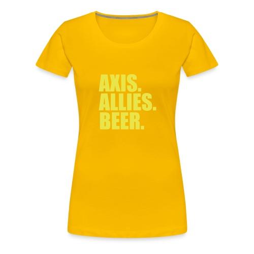 Axis. Allies. Beer. Axis & Allies - Women's Premium T-Shirt