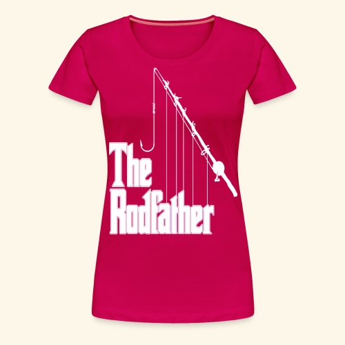 Rodfather - Women's Premium T-Shirt