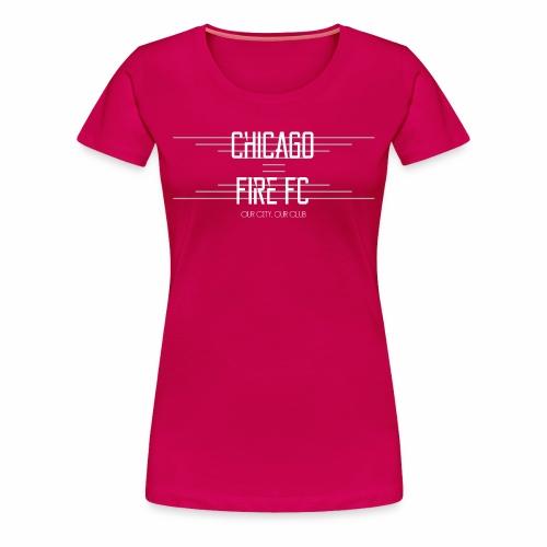 Chicago Fire - Women's Premium T-Shirt