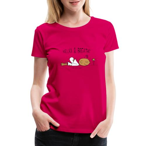Relax & Breathe - Women's Premium T-Shirt