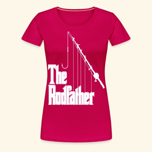 Rodfather - Women's Premium T-Shirt