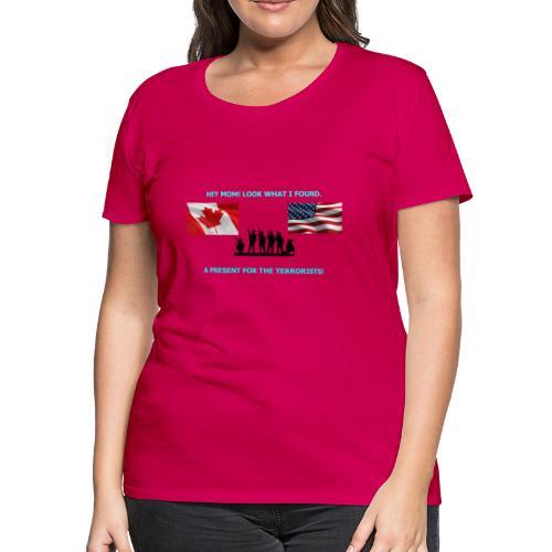 Hey Mom LOOK WHAT I FOUND - Women's Premium T-Shirt