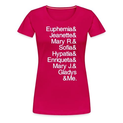 Math Gals 1sts &Me with #MathGals hashtag - Women's Premium T-Shirt