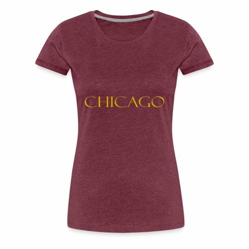 Chicago Gold Letter Design - Women's Premium T-Shirt